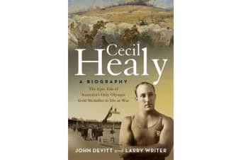 Cecil Healy - A Biography
