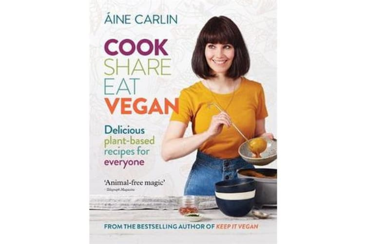 Cook Share Eat Vegan - Delicious plant-based recipes for Everyone