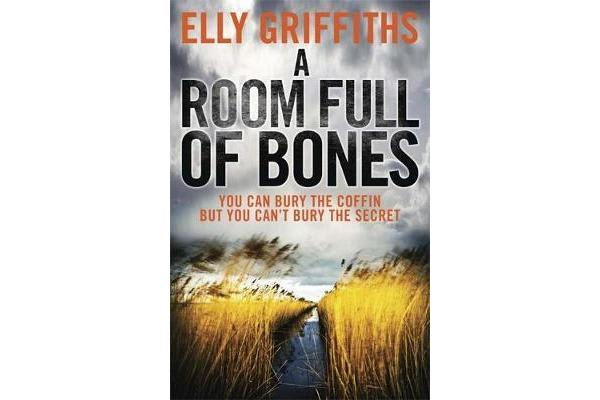 A Room Full of Bones - The Dr Ruth Galloway Mysteries 4