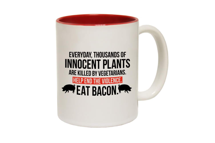 123T Funny Mugs - Thousand Of Innocent Plants Killed Eat Bacon - Red Coffee Cup