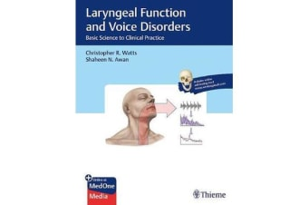 Laryngeal Function and Voice Disorders - Basic Science to Clinical Practice