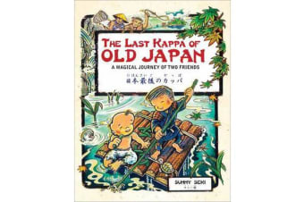 The Last Kappa of Old Japan Bilingual English & Japanese Edition - A Magical Journey of Two Friends (English-Japanese)