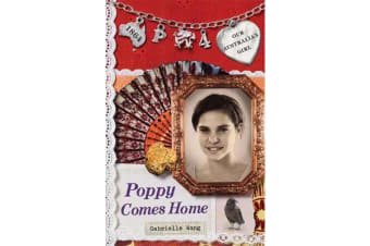 Our Australian Girl - Poppy Comes Home (Book 4)