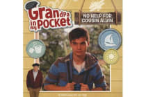 No Help For Cousin Grandpa In My Pocket