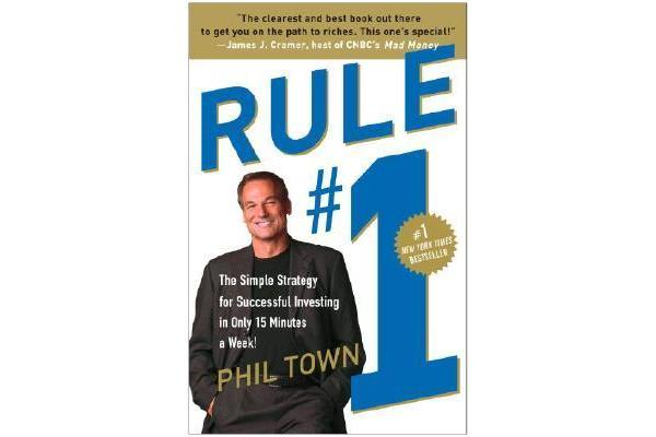 Rule #1 - The Simple Strategy for Successful Investing in Only 15 Minutes a Week!