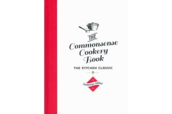 The Commonsense Cookery Centenary Edition