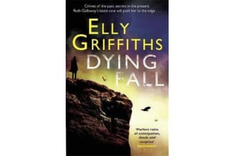 A Dying Fall - A spooky, gripping read for Halloween (Dr Ruth Galloway Mysteries 5)