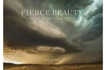 Fierce Beauty - Storms of the Great Plains