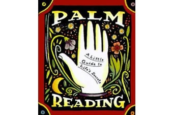 Palm Reading - A Little Guide To Life's Secrets