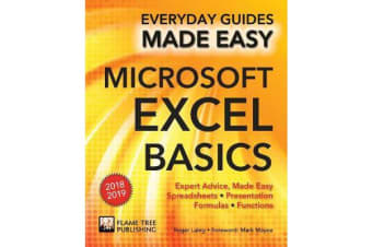 Microsoft Excel Basics (2018 Edition) - Expert Advice, Made Easy