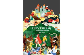 Fairy Tale Play - A pop-up storytelling book