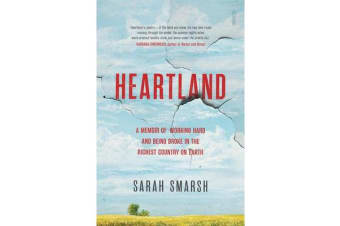 Heartland - a memoir of working hard and being broke in the richest country on Earth