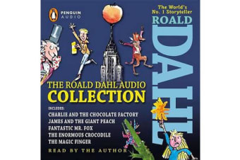 The Roald Dahl Audio Collection - Includes Charlie and the Chocolate Factory, James & the Giant Peach, Fantastic M R. Fox, the Enormous Crocodile & the Magic Finger