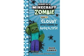 Diary of a Minecraft Zombie - Cloudy with a Chance of Apocalypse #14