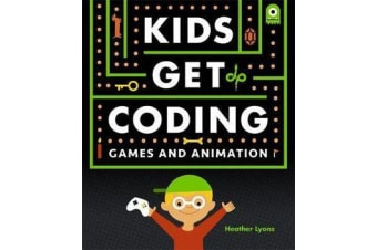 Kids Get Coding - Games and Animation