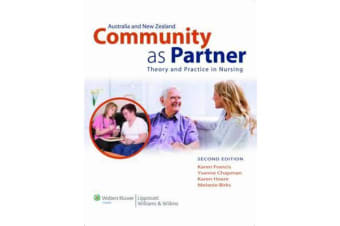 Community as Partner Australia and New Zealand Edition - Theory and Practice in Nursing