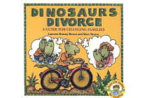 Dinosaurs Divorce - A Guide for Changing Families