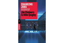 Changing Jobs - The Fair go in the New Machine Age