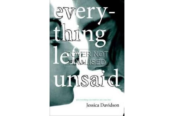 Every Thing Left Unsaid
