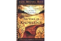 The Voice of Knowledge - A Practical Guide to Inner Peace