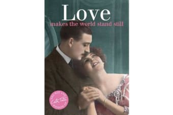 Love - makes the world stand still
