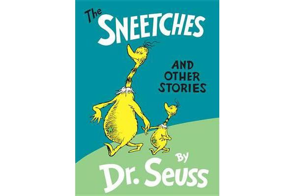 Sneetches, the - & Other Stories