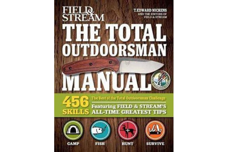 The Best of The Total Outdoorsman - 501 Essential Tips and Tricks
