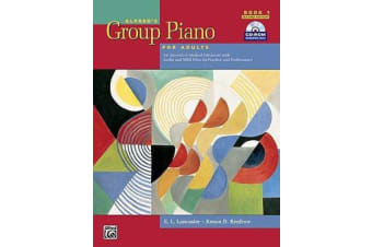 Alfred's Group Piano for Adults Student Book, Bk 1 - An Innovative Method Enhanced with Audio and MIDI Files for Practice and Performance, Comb Bound Book & CD-ROM