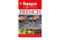 Hugo In Three Months: French - Your Essential Guide to Understanding and Speaking French