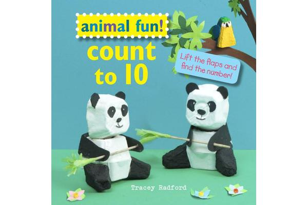 Animal Fun! Count to 10 - Lift the Flaps and Find the Number!