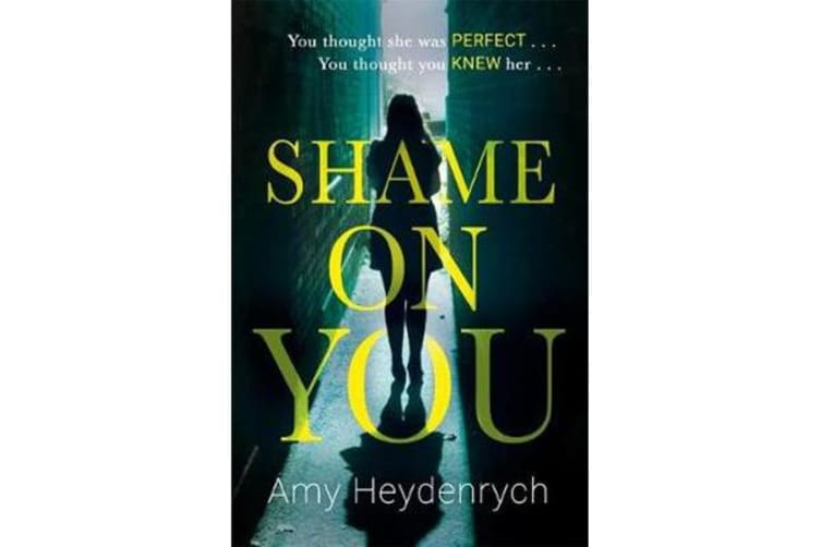 Shame on You - The addictive psychological thriller that will make you question everything you read online