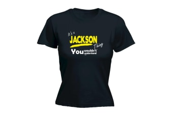 Its a Surname Thing Funny Tee - Jackson V1 Surname Thing - (Large Black Womens T Shirt)