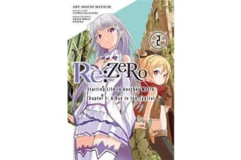 Re - ZERO -Starting Life in Another World-, Vol. 2 (light novel)