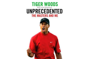 Unprecedented - The Masters and Me