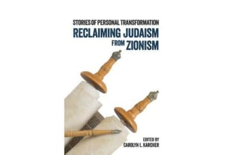 Reclaiming Judaism from Zionism - Stories of Personal Transformation
