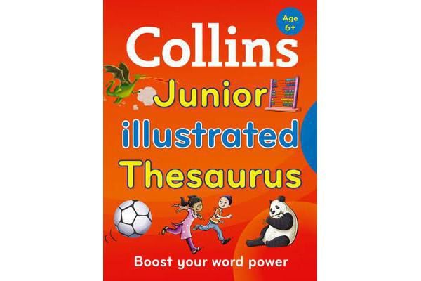 Collins Junior Illustrated Thesaurus - Boost Your Word Power, for Age 6+