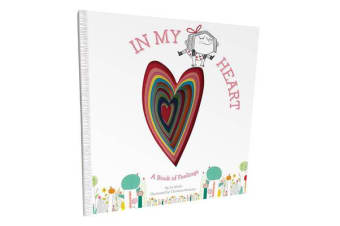 In My Heart: A Book of Feelings - A Book of Feelings