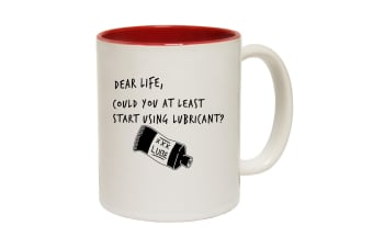 123T Funny Mugs - Dear Life Could You At Least Lubricant - Red Coffee Cup