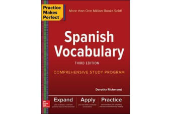Practice Makes Perfect - Spanish Vocabulary, Third Edition