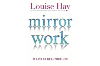 Mirror Work - 21 Days To Heal Your Life
