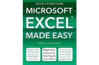 Microsoft Excel Made Easy (2018-19 Edition)