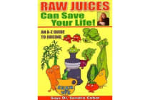 Raw Juices Can Save Your Life