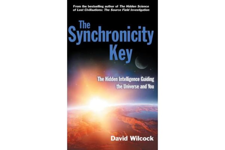 The Synchronicity Key - The Hidden Intelligence Guiding the Universe and You