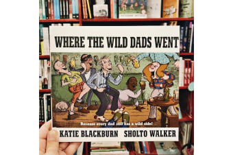 Where The Wild Dads Went Novelty Hardcover Book