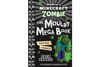 Diary of a Minecraft Zombie Bindup #1-#4 - The Mouldy Mega Book