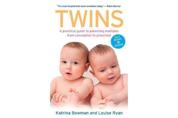 Twins - A practical guide to parenting multiples from conception to preschool