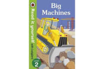 Big Machines - Read it yourself with Ladybird - Level 2 (non-fiction)