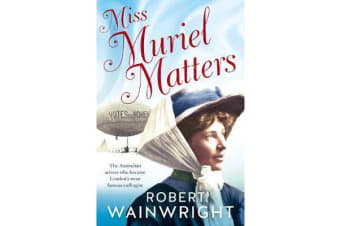 Miss Muriel Matters - The Australian actress who became one of London's most famous suffragists