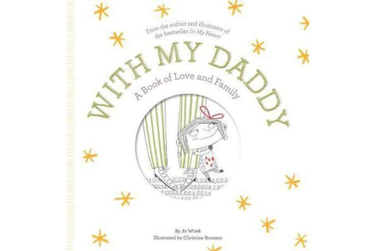 With My Daddy - A Book of Love and Family