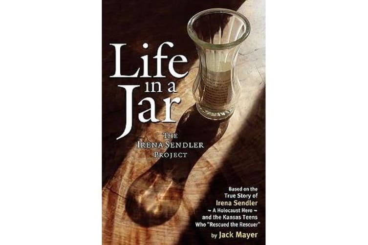 Life in a Jar - The Irena Sendler Project